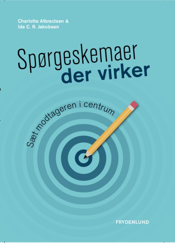 Spørgeskemaer der virker er udgivet i 2018 hos Forlaget Frydenlund.